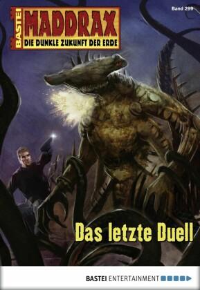 Maddrax - Das letzte Duell