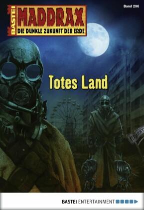 Maddrax - Totes Land