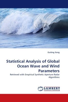Statistical Analysis of Global Ocean Wave and Wind Parameters