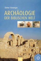 Archäologie der biblischen Welt, m. Foto-DVD