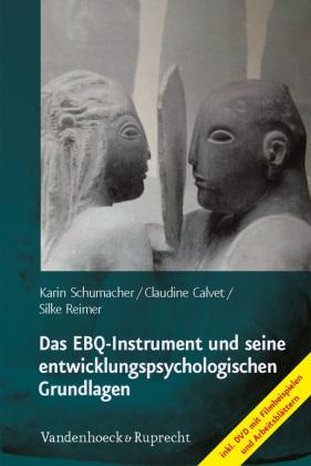 Das EBQ-Instrument und seine entwicklungspsychologischen Grundlagen, m. DVD
