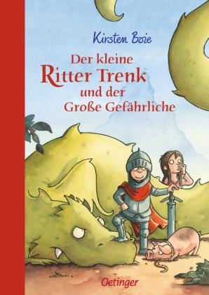 Der kleine Ritter Trenk und der große Gefährliche