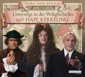 Unterwegs in der Weltgeschichte mit Hape Kerkeling, 4 Audio-CDs