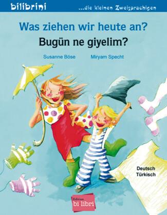 Was ziehen wir heute an?, Deutsch-Türkisch|Bugün ne giyelim?
