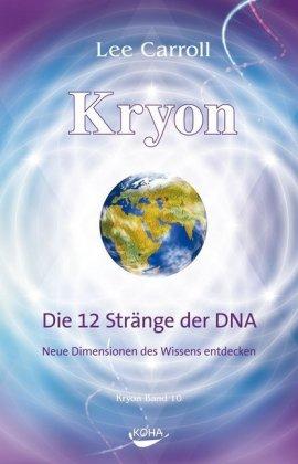 Die 12 Stränge der DNA