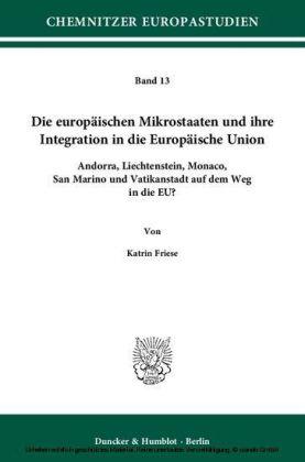 Die europäischen Mikrostaaten und ihre Integration in die Europäische Union.