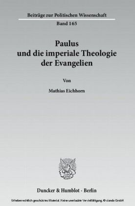 Paulus und die imperiale Theologie der Evangelien.
