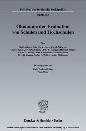 Ökonomie der Evaluation von Schulen und Hochschulen.