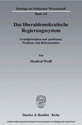 Das liberaldemokratische Regierungssystem.