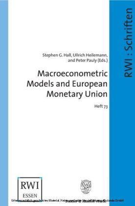 Macroeconometric Models and European Monetary Union