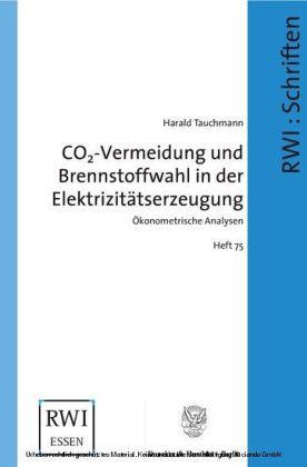 CO2-Vermeidung und Brennstoffwahl in der Elektrizitätserzeugung.