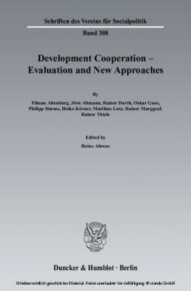 Development Cooperation - Evaluation and New Approaches.