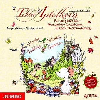 Tilda Apfelkern, Für das ganze Jahr - Wunderbare Geschichten aus dem Heckenrosenweg, 4 Audio-CDs