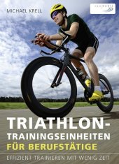 Triathlon-Trainingseinheiten für Berufstätige Cover