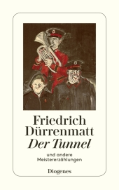 Der Tunnel und andere Meistererzählungen