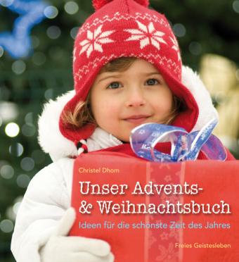 Unser Advents- & Weihnachtsbuch