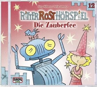 Ritter Rost Hörspiel - Die Zauberfee, Audio-CD