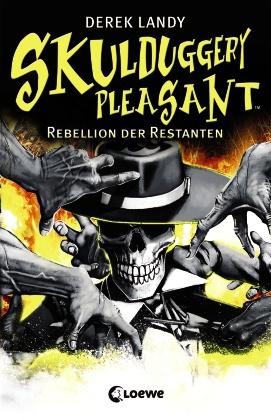 Skulduggery Pleasant - Rebellion der Restanten