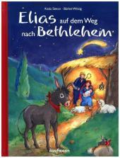 Elias auf dem Weg nach Betlehem Cover