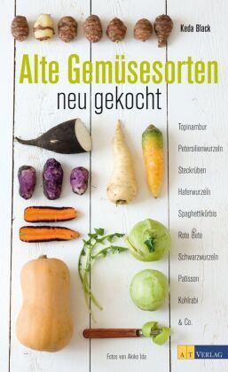 Alte Gemüsesorten - neu gekocht