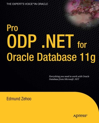 Pro ODP.NET for Oracle Database 11g