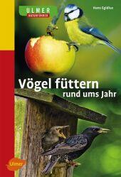 Vögel füttern rund ums Jahr