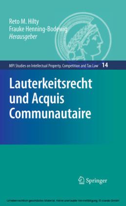 Lauterkeitsrecht und Acquis Communautaire