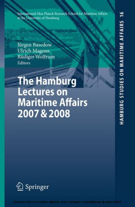 The Hamburg Lectures on Maritime Affairs 2007 & 2008