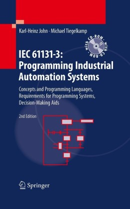 IEC 61131-3: Programming Industrial Automation Systems