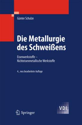 Die Metallurgie des Schweißens