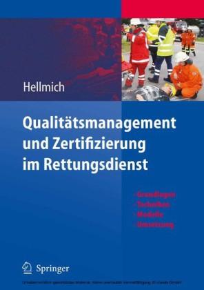 Qualitätsmanagement und Zertifizierung im Rettungsdienst