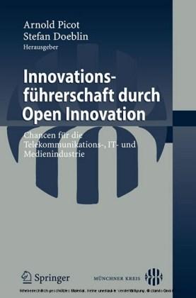 Innovationsführerschaft durch Open Innovation