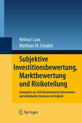 Subjektive Investitionsbewertung, Marktbewertung und Risikoteilung