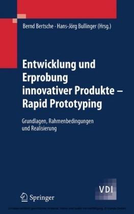 Entwicklung und Erprobung innovativer Produkte - Rapid Prototyping