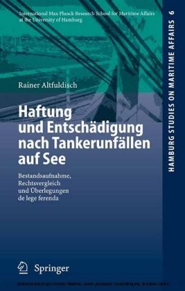 Haftung und Entschädigung nach Tankerunfällen auf See
