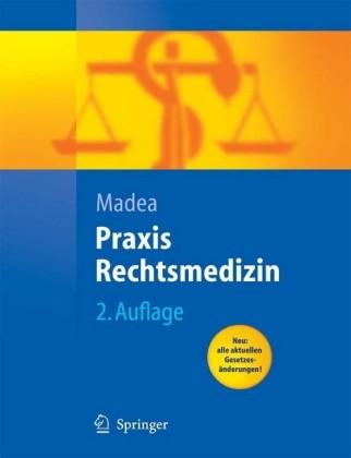 Praxis Rechtsmedizin