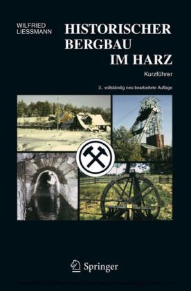 Historischer Bergbau im Harz