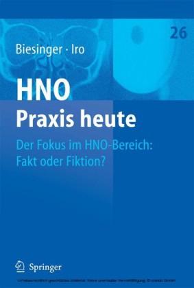 Der Fokus im HNO-Bereich: Fakt oder Fiktion?