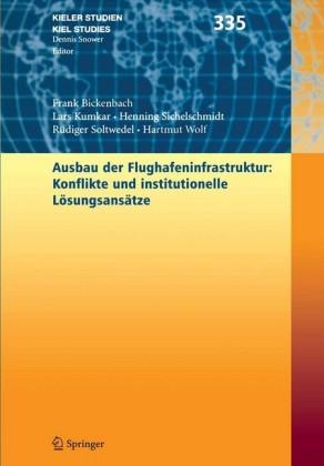 Ausbau der Flughafenstruktur: Konflikte und institutionelle Lösungsansätze