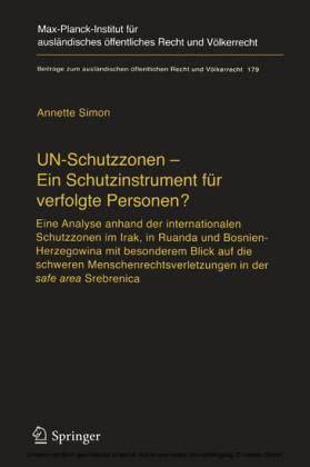 UN-Schutzzonen - Ein Schutzinstrument für verfolgte Personen?