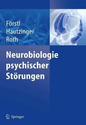 Neurobiologie psychischer Störungen