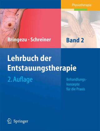 Lehrbuch der Entstauungstherapie. Bd.2