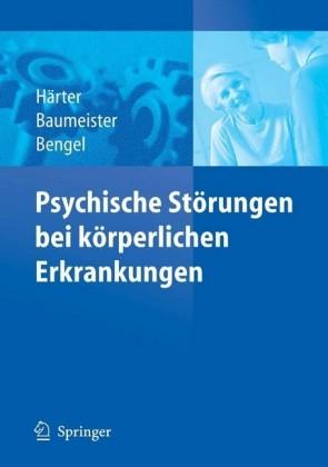 Psychische Störungen bei körperlichen Erkrankungen