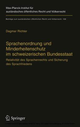 Sprachenordnung und Minderheitenschutz im schweizerischen Bundesstaat