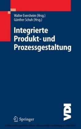 Integrierte Produkt- und Prozessgestaltung