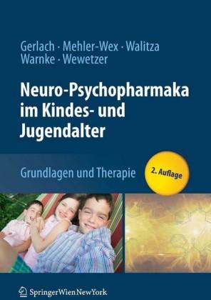 Neuro-Psychopharmaka im Kindes- und Jugendalter