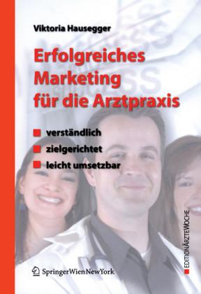 Erfolgreiches Marketing für die Arztpraxis