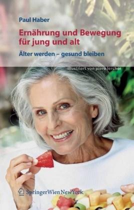 Ernährung und Bewegung für jung und alt