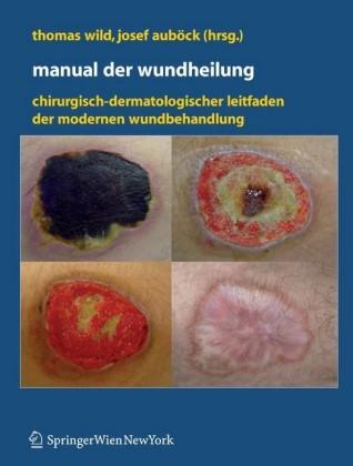 Manual der Wundheilung