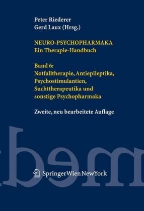 Neuro-Psychopharmaka. Ein Therapie-Handbuch